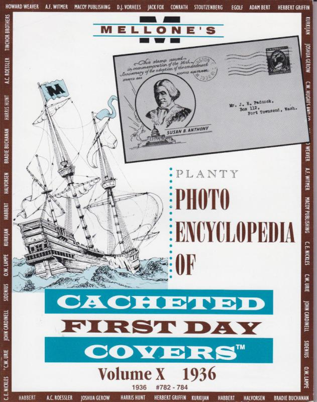 Planty, Volume X, 1936 Cacheted First Day Cover Photo Encyclopedia, NEW