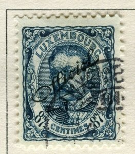 LUXEMBOURG; 1908 early Duke William OFFICIAL Optd issue fine used 87.5c.