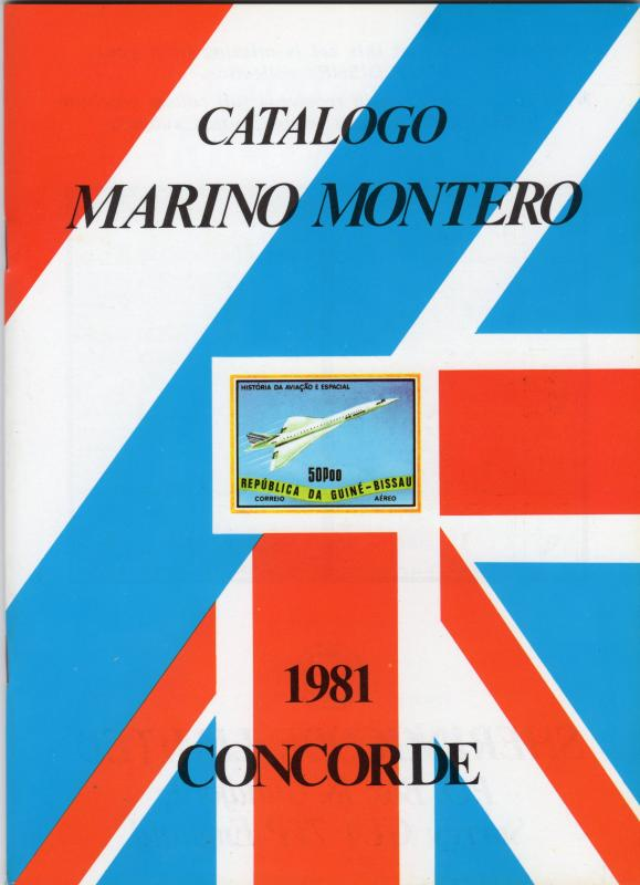Catalogue CONCORDE MARINO MONTERO 1981 56 pages Collector's Piece !!!
