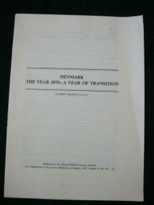 DENMARK THE YEAR 1870 - A YEAR OF TRANSITION by JOHN AGERUP