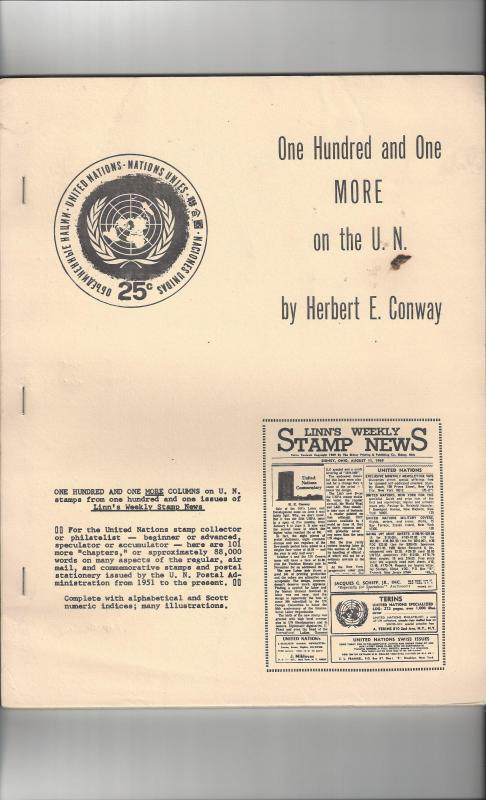 One Hundred and One MORE on the U.N. by Herbert E. Conway  1969