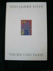 500 JAHRE POST THURN UND TAXIS Ausstellung anläßlich der 500jährigen Wiederke