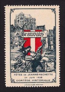 REKLAMEMARKE FRANCE POSTER STAMP BEAUVAIS 1928 FETES DE JEANNE HACHETTE MNH-OG