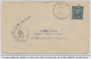 GUAM #5 CIVILIAN RATE ON COVER APRIL 2,1903 RPO MISSENT CV $200 BS8442 HS108G