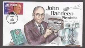 **US FDC SC# 4227, New York, NY 3/6/2008 John Bardeen, Physicist Collins
