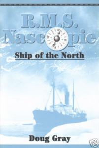 R.M.S. Nascopie: Ship of the North, by Doug Gray