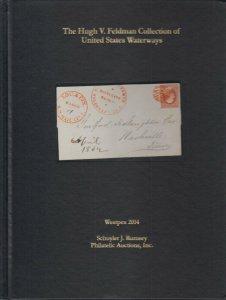 Hugh V. Feldman Collection of US Waterways, Schuyler Rumsey Auction, hardcover