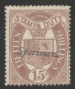 VICTORIA : 1884 Crown Arms 15/- purple-brown Stamp Duty Postal Fiscal, Specimen