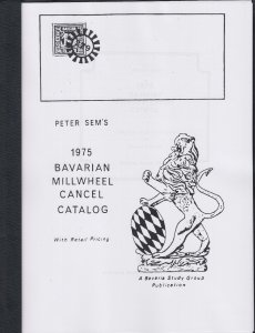 Peter Sem's 1975 Bavarian Millwheel Cancel Catalog. With retail pricing. NEW