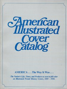 American Illustrated Cover Catalog: From the Collection of John R. Biddle
