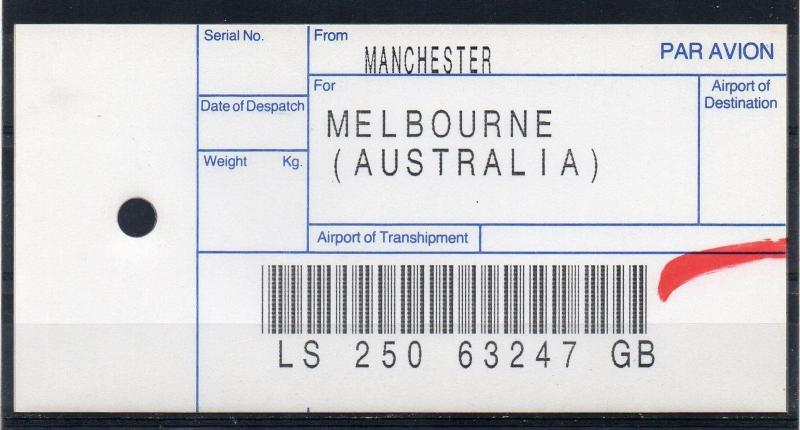 GB = (1994) ROYAL MAIL `Bag Tag` MANCHESTER to MELBOURNE. Unusual. (01.16)