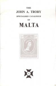 The John A. Trory Specialised Catalogue of Malta,