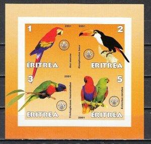Eritrea, 2001 Cinderella issue. Parrots IMPERF sheet of 4. *