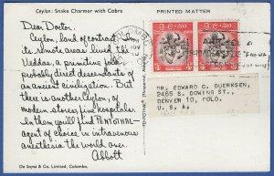 T959 -  CEYLON Color ppc, Snake Charmer, Dear Doctor, Pentothal, Colombo - USA