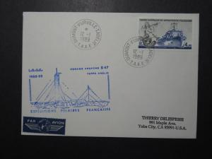 France TAAF 1989 Polaires Expedition Cover / D47 Naval Cachet - Z11112