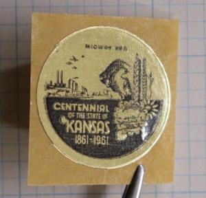 Kansas State Centennial 1961 Midway USA gold foil sticker Poster Stamp seal ad