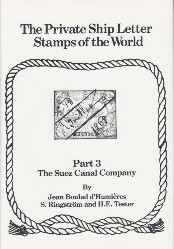 The Private Ship Letters of the World, by Ringström, Part 3, Suez Canal Company