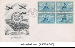 USA - 1953 THE NATIONAL GUARDS OF THE U.S. / MILITARY / ARMY - BLK OF 4 - FDC