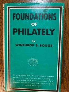 Foundations of Philately by Boggs 1955 w/ dust jacket, Stamp Philately Book