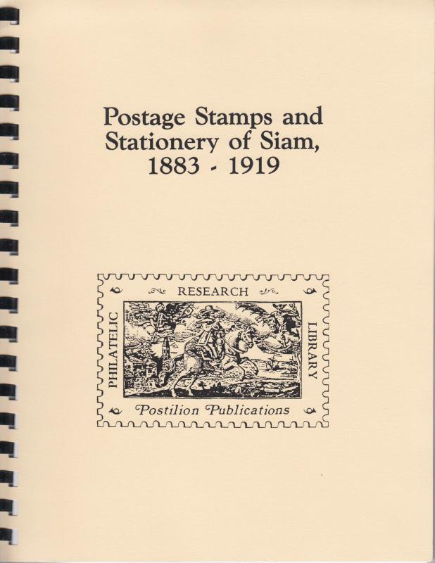 Postage Stamps & Stationery of Siam 1883-1919, by R.S. le May, New