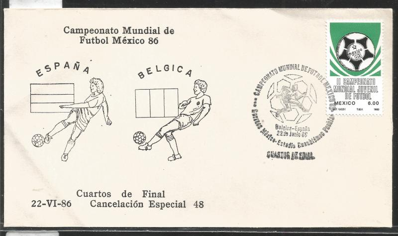 J) 1983 MEXICO, SPAIN-BELGIUM, BALL, SPECIAL CANCELLATION, II WORLD YOUTH FOOTBA