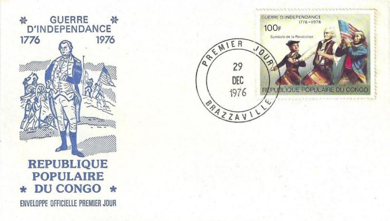 REP OF CONGO 1976 Celebrating U.S. BICENTENNIAL Spirit of 76 First Day Cover ...