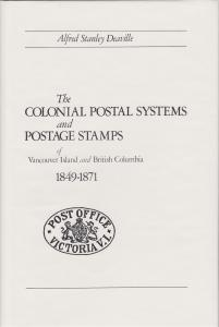The Colonial Postal Systems and Postage Stamps of Vancouver & British Columbia