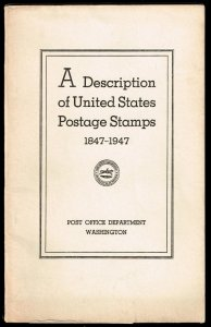 A Description of United States Postage Stamps 1847-1947
