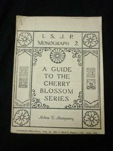 ISJP MONOGRAPH 2 - A GUIDE TO THE CHERRY BLOSSOM SERIES by MILTON MONTGOMERY