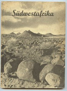 Southwest Africa, 1954 by Dr. H.W. Gewande (in German), softbound 200 pages