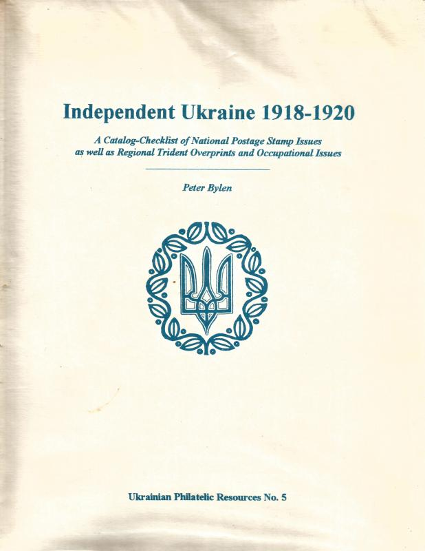INDEPENDENT UKRAINE 1918-20 Catalog-Checklist - Photocopy