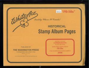 2006 White Ace U.S Commemorative Issue Plate Block Stamp Supplement Pages PB-58s