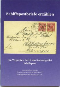 Shipmail Covers and the tale they tell (Schiffspostbriefe erzaehlen), a guide