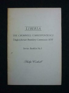 LIBERIA - THE CROMWELL CORRESPONDENCE by PHILIP COCKRILL