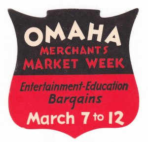 REKLAMEMARKE POSTER STAMP STICKER - OMAHA MERCHANTS MARKET WEEK