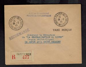 1945 St Nazaire France Stampless Cover La Baule taxe Percue