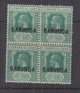 BARBUDA, 1922 on Leeward Islands KGV, 1/2d. Green, block of 4, mnh.