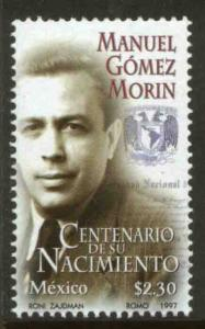 MEXICO 2053, MANUEL GOMEZ MORIN Centenary of his BIRTH. MINT, NH. VF.
