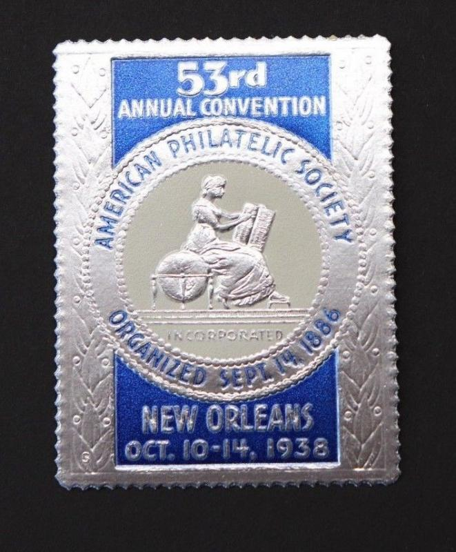 Silver Foil poster seal APS 1938 convention new Orleans philatelic Expo metalic