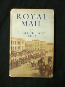 ROYAL MAIL by F GEORGE KAY