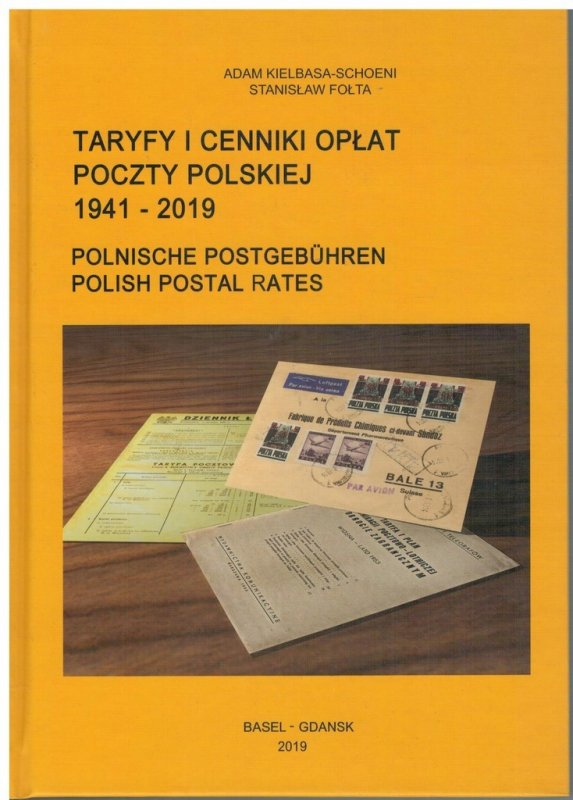 Kielbasa-Schoeni Folta - The Tariffs of Polish Post Rates 1941-2019 Book Poland