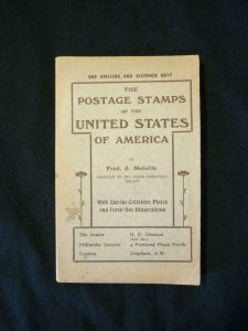 THE POSTAGE STAMPS OF THE UNITED STATES OF AMERICA by FRED J MELVILLE