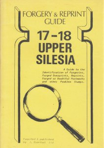 Upper Silesia, by J. Barefoot. Forgery & Reprint Guide. Gently used.