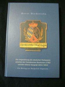 DIE UMGESTALTUNG DES DEUTSCHEN POSTWESENS by HORST DIEDERICHS