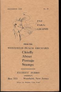 Pat Para-Graphs from the Westfield Peach Orchard Chiefly ...