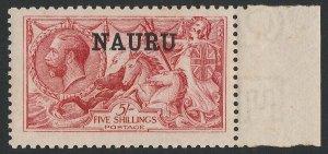 NAURU 1916 KGV Seahorses 5/- DLR Printing MNH **