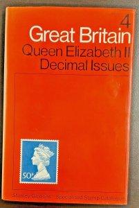 Stanley Gibbons Great Britain Vol 4 Queen Elizabeth II Decimal Issue 1st Edition