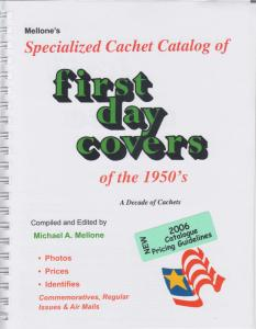 Mellone's Specialized Cachet Catalog of FDC's of the 1950's, 2006 Pricing, NEW