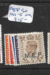 MEF MIDDLE EAST FORCES (P1905BB)  ON GB  KGVI SG M1-5   MOG