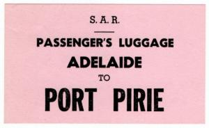 (I.B) Australia - South Australia Railways : Luggage Label (Port Pirie)